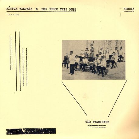 sictor valdaña and the check this outs-old fashioned-culpable-records-punk-rock-hardcore-metal-post-noise