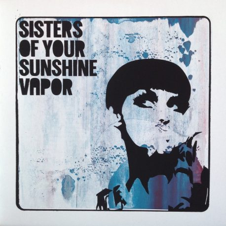 Sisters of your sunshine vapor – Sisters Of Your Sunshine Vapor-culpable-records-punk-rock-hardcore-metal-post-noise