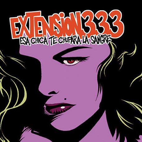 extension 333- esa chica te chupara la sangre-culpable-records-punk-rock-hardcore-metal-post-noise